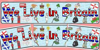We Live in Britain Display Banner - britain, display, banner