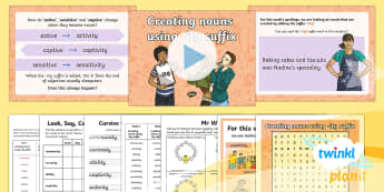 PlanIt Y5 Term 2A W1: Creating Nouns Using  -ity Suffix Spelling Pack - Spellings Year 5, spelling, SPaG, GPS, Y5, Year 5, statutory, spellings, lists, pack, weekly, week,