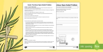 Year 4 Easter Purchase Open-Ended Problem Activity Sheet - Australia Easter Maths, Easter, Australia, mathematics, maths, year 4, ACMNA080, money, purchase, ch