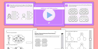 Reasoning Practice Addition and Subtraction Pack - fluency, reasoning, problem solving, assessment