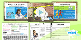 PlanIt - Science Year 5 - Scientists and Inventors Lesson 2: CSI Lesson Pack - CSI, crime scene, scientist, evidence, chromatography, separate, mixture