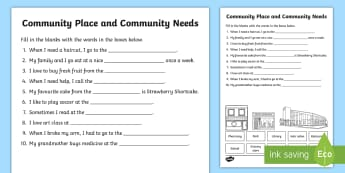Community Places and Community Needs Fill in the Blanks Activity Sheet - Grade 1 Social Studies, social studies, community, places, needs, fill in the blanks, worksheet