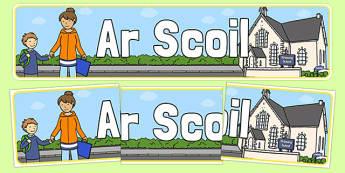 Ar Scoil Display Banner - ar scoil, display banner, display, banner, at school, gaeilge