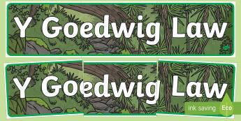 Baner Arddangosfa Y Goedwig Law - y geodwig, law, display banner, display, banner, welsh, cymraeg