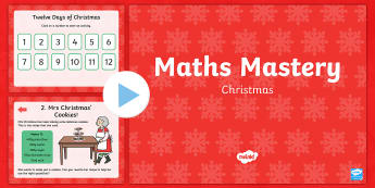 Year 2 Christmas Maths Mastery PowerPoint - Christmas Maths, Twelve Days of Christmas, reason, reasoning, deeper learning, deeper understanding,