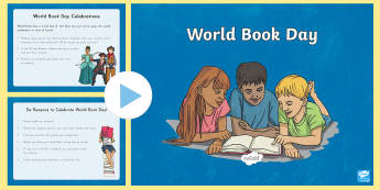 World Book Day 3rd to 5th Grade PowerPoint - World Book Day , reading, literacy, authors, writers, UNESCO, Holidays, Festivals and Special Events