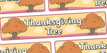 Thanksgiving Tree Display Banner - thanksgiving tree display banner, thanksgiving, display, banner, poster, sign, pumpkin, United States, November, turkey, stuffing, family, celebration