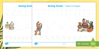 Saving Easter Pencil Control Activity Sheets English/Italian - saving easter, easter bunny, pencil control, handwriting, letter formation, fine motor skills, EAL