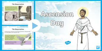 KS2 Ascension Day PowerPoint - KS2 Ascension day, 25th April, KS2, Ascension Day, Christianity, Jesus, disciples, religious educati
