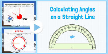 Year 6 Calculating Angles on a Straight Line PowerPoint - angles