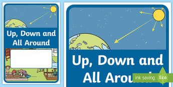 Up, Down and All Around Year 1 Earth and Space Sciences Book Cover - Science, primary connections, earth and space, grade 1, year 1, science journal, cover page, front c