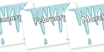 Months of the Year on Icicles - Months of the Year, Months poster, Months display, display, poster, frieze, Months, month, January, February, March, April, May, June, July, August, September