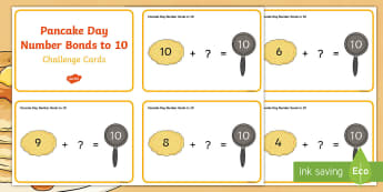 Pancake Day Number Bonds to 10 Challenge Cards - Pancake Day UK Feb 28th, shrove Tuesday, pancakes, lent,