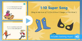 1-10 Super Song PowerPoint - Superheroes, superhero, counting song, singing, PowerPoint