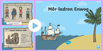 Pŵerbwynt  Môr ladron Enwog - pirate, pirates, Môr-ladron, Môr-leidr, arddangosfa, chwarae rol, welsh, cymraeg, cyfnod sylfaen.,