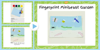 Fingerprint Minibeast Garden Craft Instruction PowerPoint - craft
