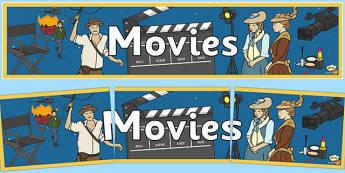 Movies Display Banner - movies, films, video, display, filmaking, filming, cinema