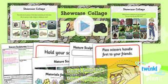 PlanIt - Art KS1 - Nature Sculptures Lesson 6: Showcase Collage Lesson Pack