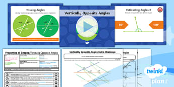 PlanIt Y6 Properties of Shape Lesson Pack - Properties of Shape, angles, vertically opposite angles, acute, obtuse, reflex, missing angles, calc