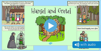 Hansel and Gretel Narrated Story - traditional tale, sounds, spoken, auditory, listening, early years, ks1, key stage 1, retelling