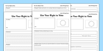 EU Referendum 2016 Use Your Right to Vote Differentiated Persuasive Letter Writing Frames - EU, referendum , vote, ballot, Thursday 23rd June 2016, European Union, persuasion, persuasive, letters, letter writing, non-voters, convince, writing frames