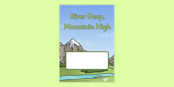 Mountain High, River Deep Book Cover - mountain high, river deep, book cover, book, cover