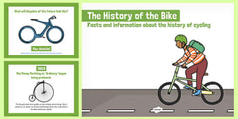 The History of the Bike PowerPoint - bike week, powerpoint, childminder, bike