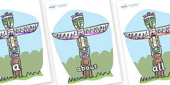 100 High Frequency Words on Totem Poles - High frequency words, hfw, DfES Letters and Sounds, Letters and Sounds, display words