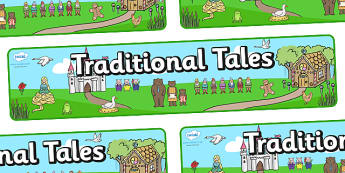 Traditional Tales Display Banner - Traditional tale, story, display, banner, poster, tale, Bingo, game, Goldilocks, Three little pigs, characters, Billy goats gruff, cinderella, little red riding hood