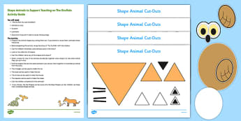 Shape Animals Busy Bag Resource Pack for Parents to Support Teaching on The Gruffalo - EYFS, Maths, Shapes, triangles, squares, oval, circles