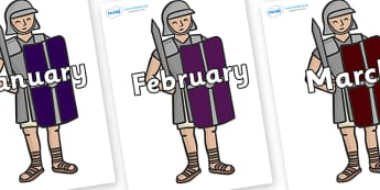 Months of the Year on Roman Soldiers - Months of the Year, Months poster, Months display, display, poster, frieze, Months, month, January, February, March, April, May, June, July, August, September