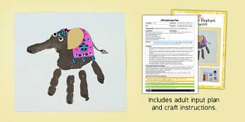 Decorated Elephant Handprints EYFS Adult Input Plan and Craft Pack - decorated, elephant, handprint, craft