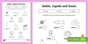 Solids Liquids and Gases Worksheet - materials, solids liquids and gases, what things are made of, states labelling worksheet, classifying materials, ks2