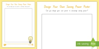 Design Your Own Saving Power Poster Activity - tidy kiwi, New Zealand, rubbish, recycling, Years 1-6, power, activity
