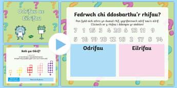 Pŵerbwynt Odrifau ac Eilfrifau - mathemateg, odrifau, eilrifau, gemau, Cymraeg, rhif,Welsh