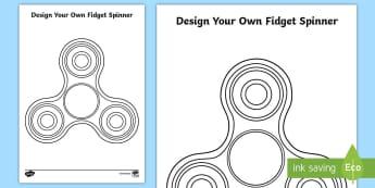 Design Your Own Fidget Spinner Activity Sheet - fidget, spinner, design, template, worksheet, worksheets