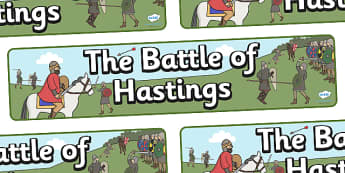 The Battle of Hastings Display Banner - The Battle of Hastings, English, Normans, battle, display, banner, poster, sign, Saxons, Harold, William, sword, archer, retreat, cavalry, arrow, eye