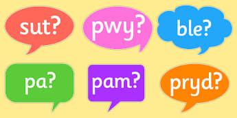 Cwestiynau ar Swigod Siarad - welsh, wales, question words, speech bubbles