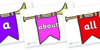 100 High Frequency Words on Banners - High frequency words, hfw, DfES Letters and Sounds, Letters and Sounds, display words