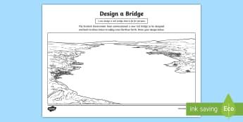 Design a Bridge Activity Sheet - worksheet, art and design, design a bridge, landmarks, structures, transport, technology