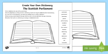 The Scottish Parliament Keywords Create Your Own Dictionary Activity Sheet - Devolution, Democracy, Government, Scotland, People in Society,Scottish, worksheet