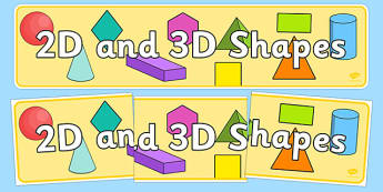 2D and 3D Shapes Banner - 3D Shape display, 2D shape display, shape display, shpae banner, shape names, shape Pictures, Shape Words