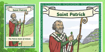 St. Patrick Large Display Poster-Irish - ROI - St. Patrick's Day Resources, Ireland, March, Patron Saint,Irish