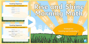 Rise and Shine Kindergarten Morning Math Counting and Cardinality 5 PowerPoint - Morning Work, Kindergarten Math, Counting and Cardinality, Counting Sequences, number pattern, numbe