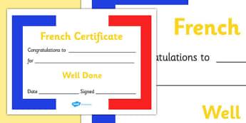 French Award Certificate - French Award Certificate, French, language, France, skills, certificates, award, well done, reward, medal, rewards, school, general, certificate, achievement, language skills, foreign