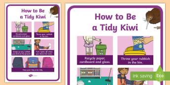 How to Be A Tidy Kiwi Display Poster - tidy kiwi, New Zealand, rubbish, recycling, Years 1-6,
