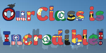 Our Class is Incredible! Display Lettering