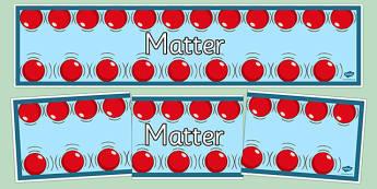 Matter Display Banner - matter, physics, display banner, display, banner, ks3