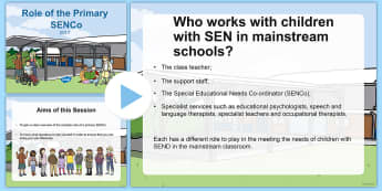 The Role of the Primary SENCo PowerPoint - SENCo, SEN, special needs, special needs co-ordinator, roles, responsibilities, support,