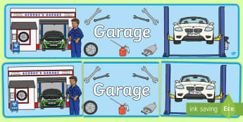 Mechanics/Garage Role Play Display Banner - Mechanics/Garage Role Play Pack, banner, garage,  mechanic, car, MOT, car parts, hydraulic lift, petrol, oil, role play, display, poster